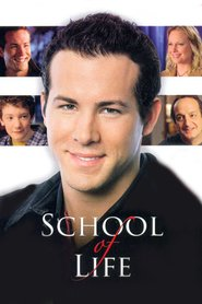 School of Life movie in Ryan Reynolds filmography.