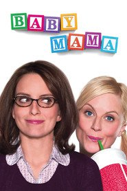 Baby Mama movie in Steve Martin filmography.