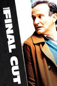 The Final Cut movie in Robin Williams filmography.
