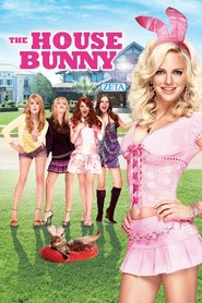 The House Bunny movie in Anna Faris filmography.