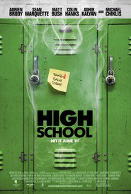 High School movie in Adrien Brody filmography.