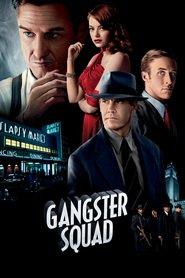 Gangster Squad movie in Robert Patrick filmography.