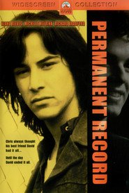 Permanent Record movie in Keanu Reeves filmography.