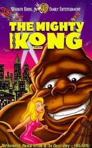 The Mighty Kong movie in Ian James Corlett filmography.