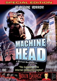 Machine Head movie in Chris George filmography.