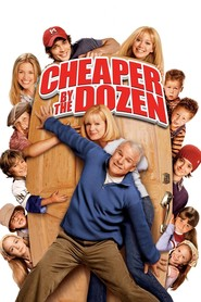 Cheaper by the Dozen movie in Steve Martin filmography.