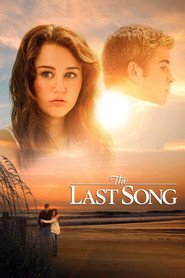 The Last Song is the best movie in Miley Cyrus filmography.