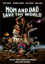 Mom and Dad Save the World movie in Eric Idle filmography.