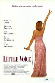 Little Voice movie in Michael Caine filmography.