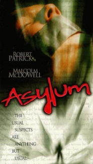 Asylum movie in Robert Patrick filmography.