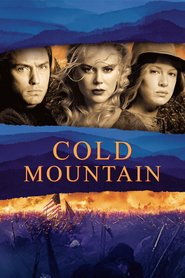 Cold Mountain movie in Nicole Kidman filmography.