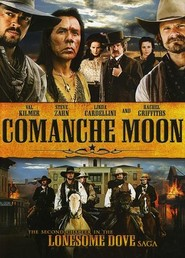 Comanche Moon movie in Wes Studi filmography.