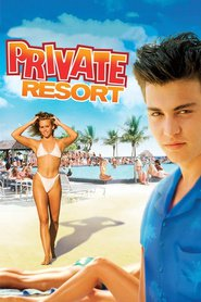 Private Resort is the best movie in Rob Morrow filmography.