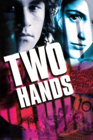 Two Hands is the best movie in Heath Ledger filmography.