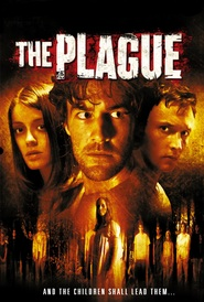 The Plague is the best movie in  Graham Mayes filmography.