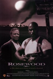Rosewood movie in Robert Patrick filmography.