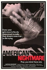 American Nightmare movie in Michael Ironside filmography.