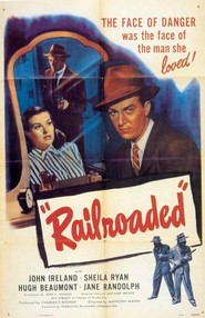 Railroaded! is the best movie in John Ireland filmography.