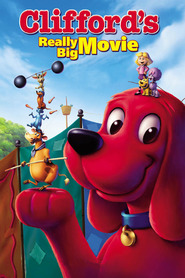 Clifford's Really Big Movie movie in John Goodman filmography.
