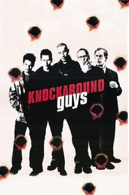 Knockaround Guys movie in Tom Noonan filmography.