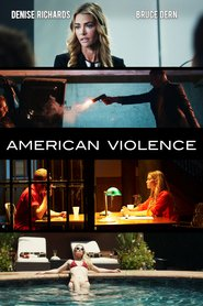 American Violence movie in Johnny Messner filmography.