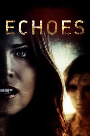 Echoes is the best movie in J.J. Nolan filmography.