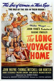 The Long Voyage Home movie in Joe Sawyer filmography.