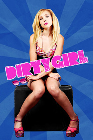 Dirty Girl movie in Milla Jovovich filmography.