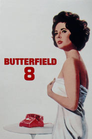 BUtterfield 8 is the best movie in Eddie Fisher filmography.