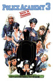 Police Academy 3: Back in Training movie in George Gaynes filmography.