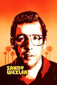 Sandy Wexler movie in Adam Sandler filmography.