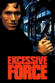 Excessive Force is the best movie in Lance Henriksen filmography.