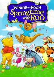 Winnie the Pooh: Springtime with Roo movie in Jim Cummings filmography.