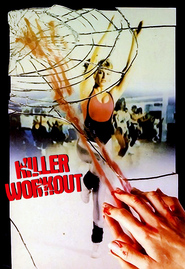 Killer Workout is the best movie in Tereza Trusdeyl filmography.