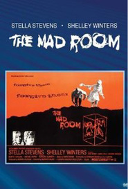 The Mad Room movie in Shelley Winters filmography.
