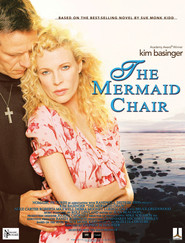 The Mermaid Chair movie in Kim Basinger filmography.