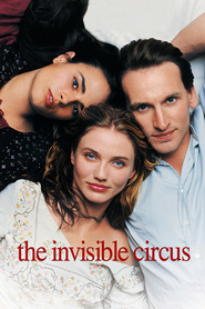 The Invisible Circus movie in Jordana Brewster filmography.