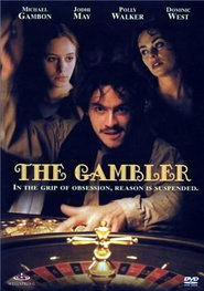The Gambler movie in Dominic West filmography.