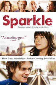 Sparkle is the best movie in Shon Evans filmography.