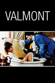 Valmont is the best movie in Meg Tilly filmography.