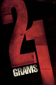 21 Grams movie in Naomi Watts filmography.
