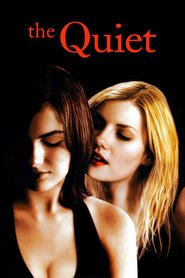 The Quiet movie in Elisha Cuthbert filmography.
