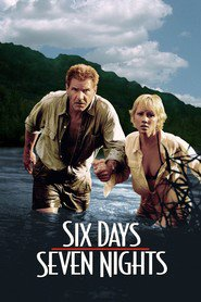 Six Days Seven Nights movie in Harrison Ford filmography.