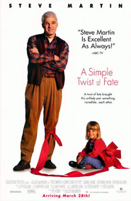 A Simple Twist of Fate movie in Steve Martin filmography.