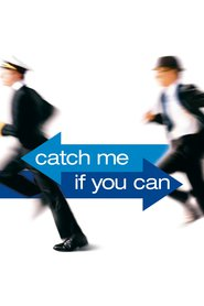 Catch Me If You Can movie in Leonardo DiCaprio filmography.