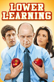 Lower Learning movie in Rob Corddry filmography.