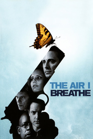 The Air I Breathe movie in Forest Whitaker filmography.