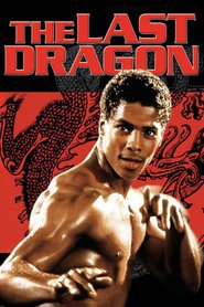 The Last Dragon movie in Mike Starr filmography.