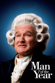 Man of the Year movie in Robin Williams filmography.