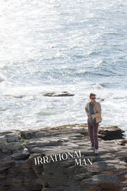 Irrational Man movie in Joaquin Phoenix filmography.